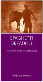 Spaghetti Dreadful - Gustave Morin