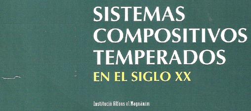 Sistemas compositivos temperados en el siglo XX. Portada.